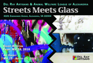 Streets Meets Glass (5/15-8/15) @ Vola Lawson Animal Shelter | Alexandria | Virginia | United States