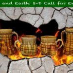 Fire and Earth 2-D Call for Entry