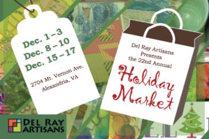 Holiday Market 2017 @ Del Ray Artisans gallery | Alexandria | Virginia | United States