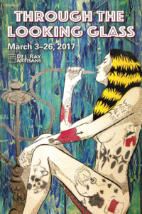 Through the Looking Glass (3/3-3/26) @ Del Ray Artisans Gallery | Alexandria | Virginia | United States