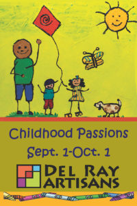 """Childhood Passions"" Artwork Pick Up @ Del Ray Artisans Gallery 